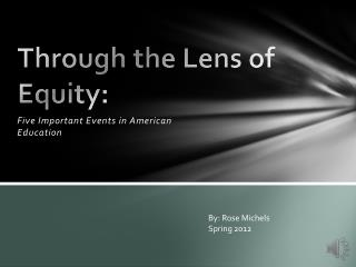 Through the Lens of Equity: