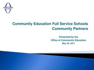 Community Education Full Service Schools Community Partners