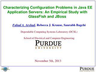 Fahad A. Arshad ,  Rebecca J. Krause ,  Saurabh Bagchi
