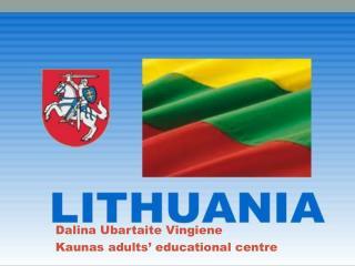 Dalina Ubartaite Vingiene Kaunas adults' educational  centre