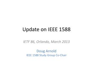 Update on IEEE 1588