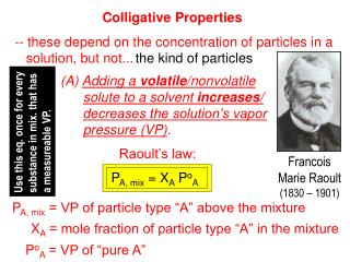 -- these depend on the concentration of particles in a    solution, but not...