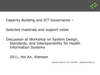 Capacity Building and ICT  Governance –  Selected materials and support notes