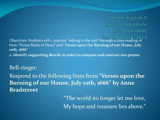 Honors English II American Literature Mrs.  Greenblatt September 16, 2013