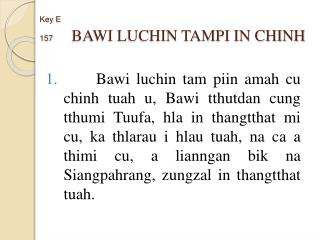 Key  E 157 BAWI LUCHIN TAMPI IN CHINH