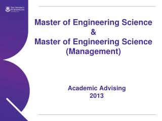 Master of Engineering Science &  Master of Engineering Science (Management)