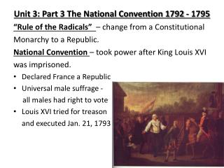 Unit 3: Part 3 The National Convention 1792 - 1795