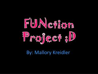 FUNction  Project ;D