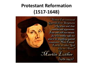Protestant Reformation (1517-1648)