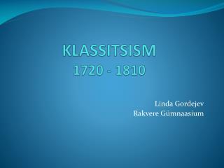 KLASSITSISM 1720 - 1810