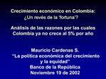 Crecimiento econ mico en Colombia:  Un rev s de la  fortuna    An lisis de las razones por las cuales Colombia ya no cre