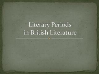 Literary Periods in British Literature