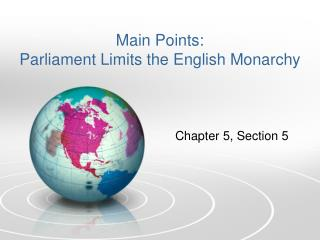 Main Points: Parliament Limits the English Monarchy