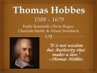 Thomas Hobbes 1588 – 1679
