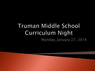Truman Middle School Curriculum Night