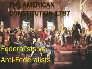 THE American Constitution 1787
