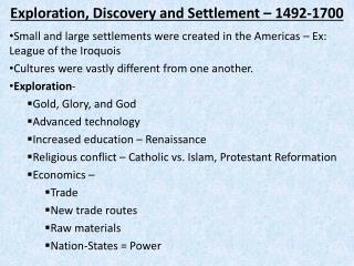 Exploration, Discovery and Settlement – 1492-1700