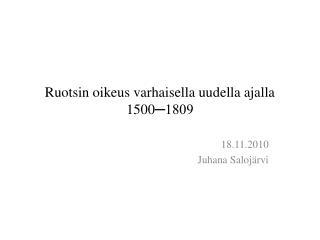 Ruotsin oikeus varhaisella uudella ajalla 1500 ─1809