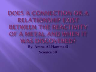 By: Amna Al-Hammadi Science 8B