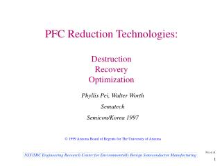 PFC Reduction Technologies:  Destruction Recovery Optimization