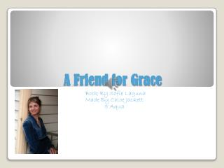 A Friend for Grace