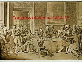 Congress of Vienna 1814-15