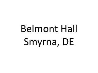 Belmont Hall Smyrna, DE
