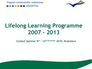 Lifelong Learning Programme 2007 - 2013