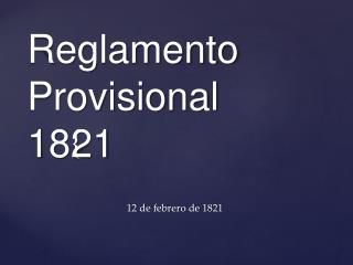 Reglamento Provisional 1821