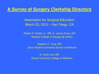 A Survey of Surgery Clerkship Directors