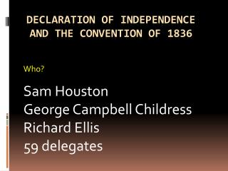 Declaration of independence and the convention of 1836