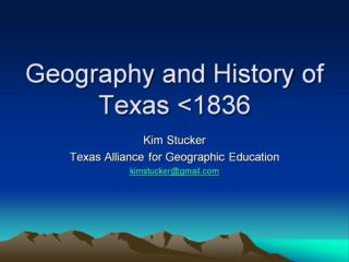 Geography and History of Texas <1836