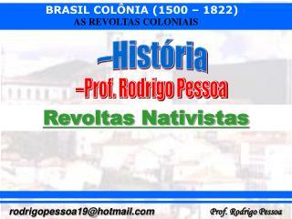 Revoltas Nativistas