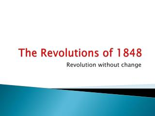 The Revolutions of 1848