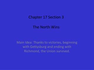 Chapter 17 Section 3 The North Wins