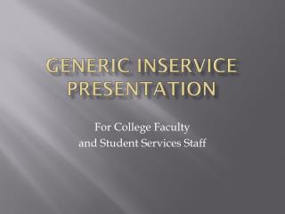 Generic  Inservice presentation