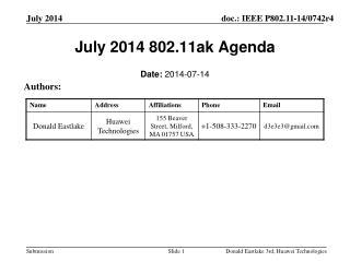 July 2014 802.11ak Agenda