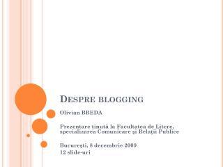 Despre  blogging
