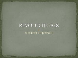 REVOLUCIJE 1848.