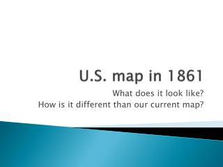 U.S. map in 1861