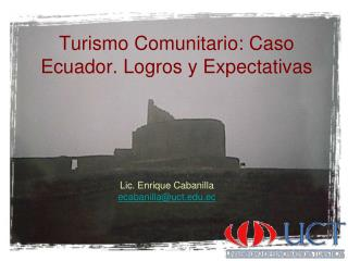Turismo Comunitario: Caso Ecuador. Logros y Expectativas