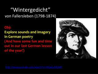 """"""" Wintergedicht """" von  Fallersleben  (1798-1874)"""