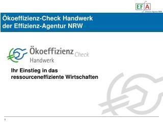 Ökoeffizienz-Check Handwerk  der Effizienz-Agentur NRW