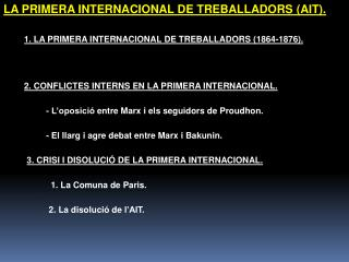 1. LA PRIMERA INTERNACIONAL DE TREBALLADORS (1864-1876).