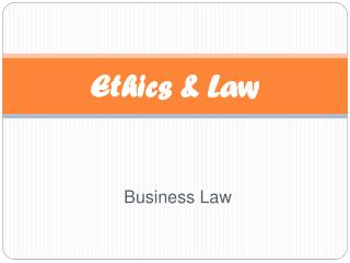 Ethics & Law