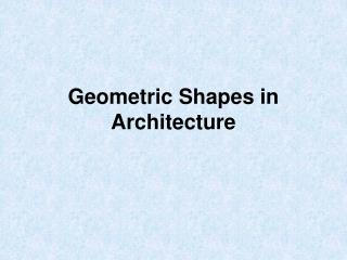 Geometric Shapes in Architecture