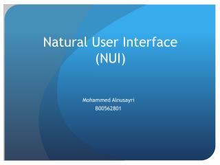 Natural User Interface (NUI)
