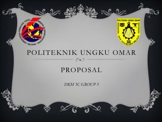 Politeknik Ungku  Omar Proposal