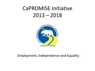 CaPROMISE Initiative  2013 –  2018