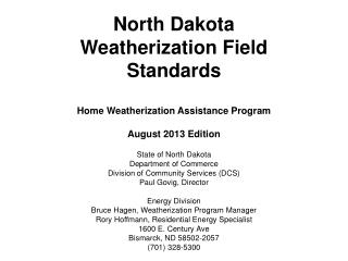 State of North Dakota Department of Commerce Division of Community Services (DCS)